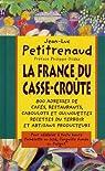 La France du casse-croute par Petitrenaud