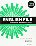 English File: Intermediate: Workbook without Key (English File Third Edition)