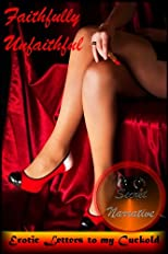 Faithfully Unfaithful (Bisexual Erotica) (Erotic Letters to My Cuckold)
