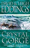 David Eddings Crystal Gorge (Dreamers 3)