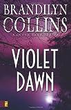 Violet Dawn (Kanner Lake Series #1)