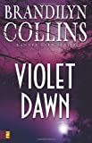 Violet Dawn (Kanner Lake Series #1) (0310252237) by Collins, Brandilyn