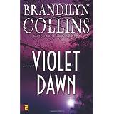 Violet Dawn (Kanner Lake Series #1) ~ Brandilyn Collins