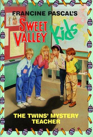 The Twins' Mystery Teacher (Sweet Valley Kids, No. 3)
