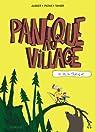 Panique au village, tome 1 : Le vol du tracteur par St�phane Aubier