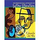 The Prentice Hall Anthology of Latino Literature