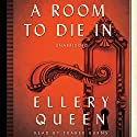 A Room to Die In (       UNABRIDGED) by Ellery Queen Narrated by Traber Burns