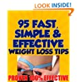 95 Fast, Simple & Effective Weight Loss Tips!
