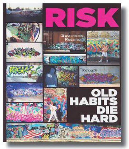 Risk Old Habits Die Hard