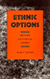 Ethnic Options: Choosing Identities in America (0520070836) by Waters, Mary C.