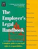 The Employer's Legal Handbook, 3rd Ed