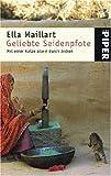 Geliebte Seidenpfote - Mit einer Katze allein durch Indien - Ella Maillart