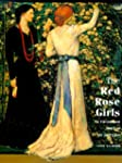 The Red Rose Girls: An Uncommon Story...
