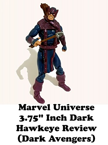 "Marvel Universe 3.75"" inch DARK HAWKEYE Review (Dark Avengers)"