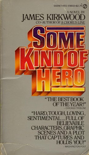 Some Kind of Hero, James Kirkwood