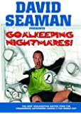 David Seaman Presents Goal Keeping Nightmares! [DVD]