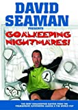David Seaman Presents Goal Keeping Nightmares! [DVD]