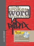 By Mark Eleveld The Spoken Word Revolution Redux (A Poetry Speaks Experience) (1 Har/Cdr)