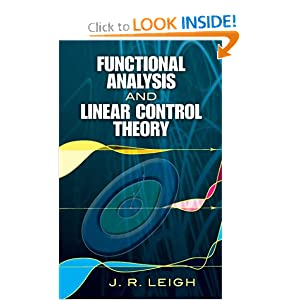 Functional analysis and linear control theory J. R. Leigh