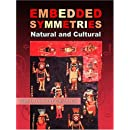 Embedded Symmetries: Natural and Cultural (Amerind Foundation New World Studies)