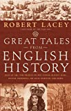 img - for Great Tales from English History (Book 2): Joan of Arc, the Princes in the Tower, Bloody Mary, Oliver Cromwell, Sir Isaac Newton, and More book / textbook / text book