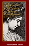 A Vindication of the Rights of Woman: An Authoritative Text; Backgrounds; The Wollstonecraft Debate; Criticism (0393955729) by Wollstonecraft, Mary