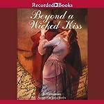 Beyond a Wicked Kiss   Jo Goodman