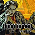 Omnilingual Audiobook by H. Beam Piper Narrated by Jim Roberts