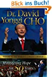 Dr. David Yonggi Cho: Ministering Hop...