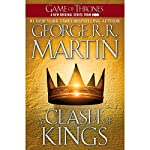 A Clash of Kings: A Song of Ice and Fire, Book 2 | George R. R. Martin