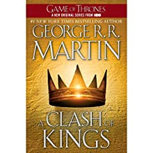 A Clash of Kings: A Song of Ice and Fire, Book 2 Audiobook by George R. R. Martin Narrated by Roy Dotrice