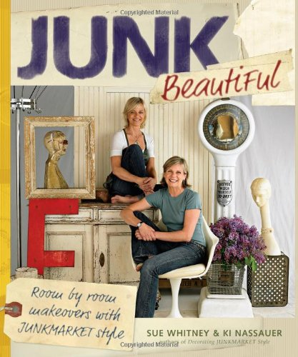 Junk Beautiful: Room By Room Makeovers With Junkmarket Style front-815606
