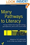 Many Pathways to Literacy: Young Chil...
