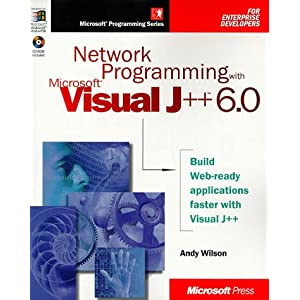 Network Programming with Visual J++ (Microsoft Programming Series)