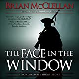 The Face in the Window: A Powder Mage Short Story (Unabridged)