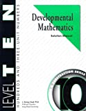 Developmental Mathematics Solution Manual, Level 10. Hundreds and Three-Unit Numbers: Concepts, Addition and Subtraction Skills