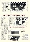 echange, troc Léon Jamin - Motifs ornementaux : Profils et moulures