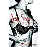 Dead Sexy: Two Tales of Vampire Eroticaby Kim Corum