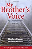 my brother's voice: How young Hungarian boy survived the Holocaust: A True Story