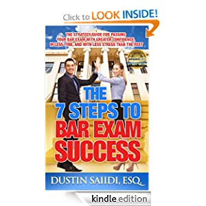 The 7 Steps to Bar Exam Success Dustin Saiidi