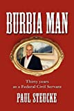 img - for BURBIA MAN: Life as a Civil Servant book / textbook / text book