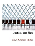 Selections from Plato (1116037181) by Rolleston, T. W.