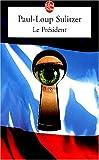 echange, troc Paul-Loup Sulitzer - Le Président