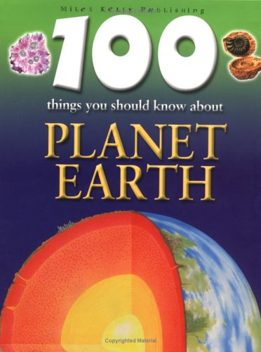 100 Things You Should Know About Planet Earth, Riley, Peter