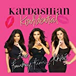 Kardashian Konfidential | Kourtney Kardashian,Kim Kardashian,Khloe Kardashian