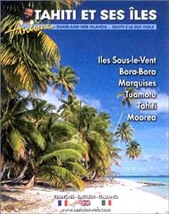 Antoine : Tahiti et ses îles