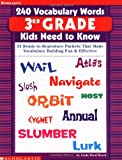 240 Vocabulary Words 3rd Grade Kids Need To Know: 24 Ready-to-Reproduce Packets That Make Vocabulary Building Fun & Effective