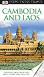 Cambodia & Laos (EYEWITNESS TRAVEL GUIDE)