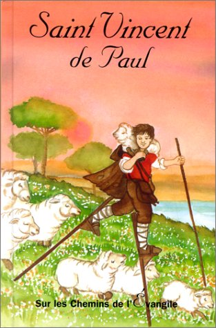 Saint vincent de paul - français (French Edition)