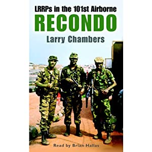Recondo: LRRPs in the 101st Airborne | [Larry Chambers]
